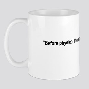 Piriformis Quote Mug